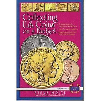 Collecting U.S. Coins on a Budget (Numismatic Library)