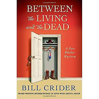 Between the Living and the Dead: A Dan Rhodes Mystery (Sheriff Dan Rhodes Mysteries)