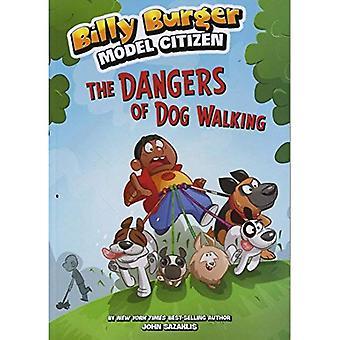 The Dangers of Dog Walking (Billy Burger, Model Citizen)