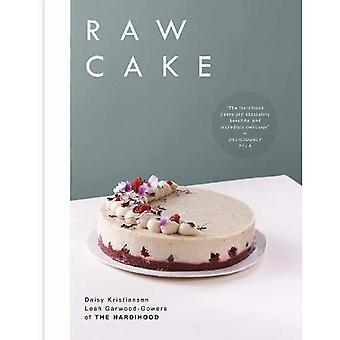 Raw Cake: 100 Beautiful, Nutritious and Indulgent Raw Sweets, Treats and Elixirs