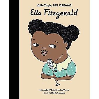Ella Fitzgerald - Little People, Big Dreams (Hardback)