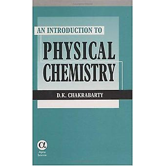 An Introduction to Physical Chemistry