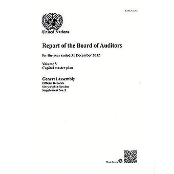 Financial Report of the Capital Master Plan, Volume V: 5 (Official Records)