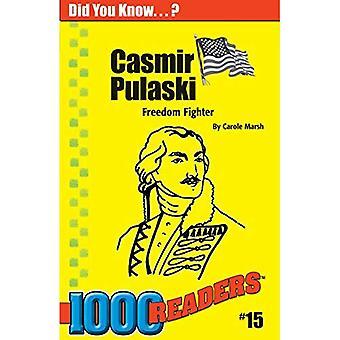 Casimir Pulaski: vrijheidsstrijder