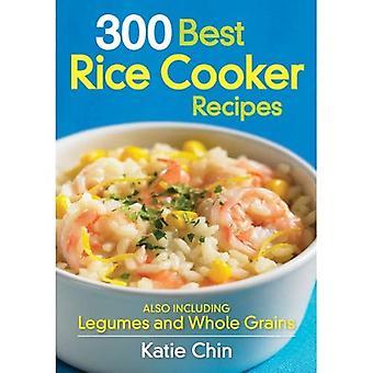 300 bästa ris spis recept: även baljväxter och fullkornsprodukter