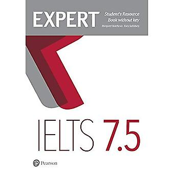 Expert IELTS 7.5 Student's Resource Book without Key (Expert)