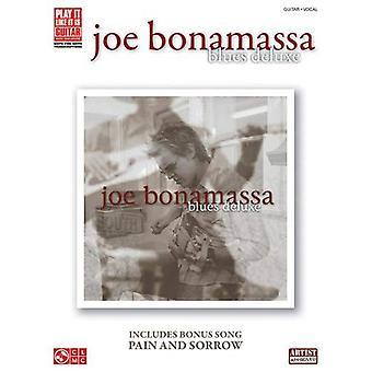 Joe Bonamassa: Blues Deluxe (Play It Like It Is Guitar)