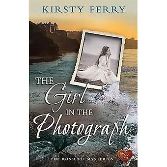 The Girl in the Photograph� (Rossetti Mysteries)