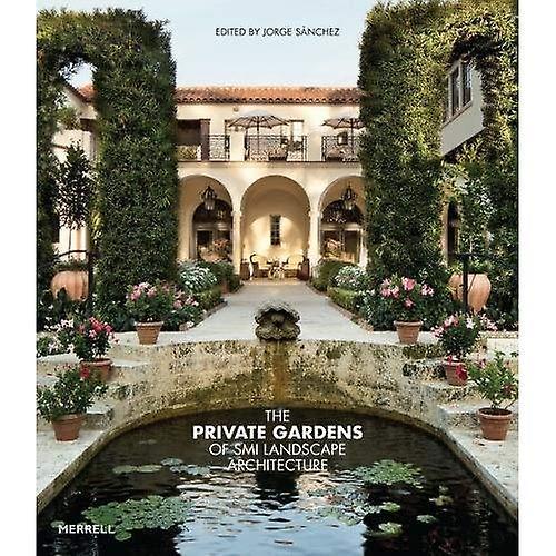 The Private Gardens of SMI� Landscape Architecture