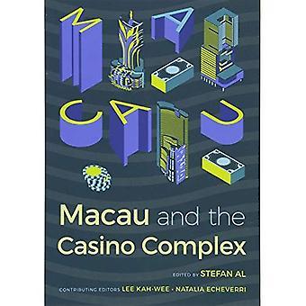 Macau en het Casino Complex (gokken Studies serie)
