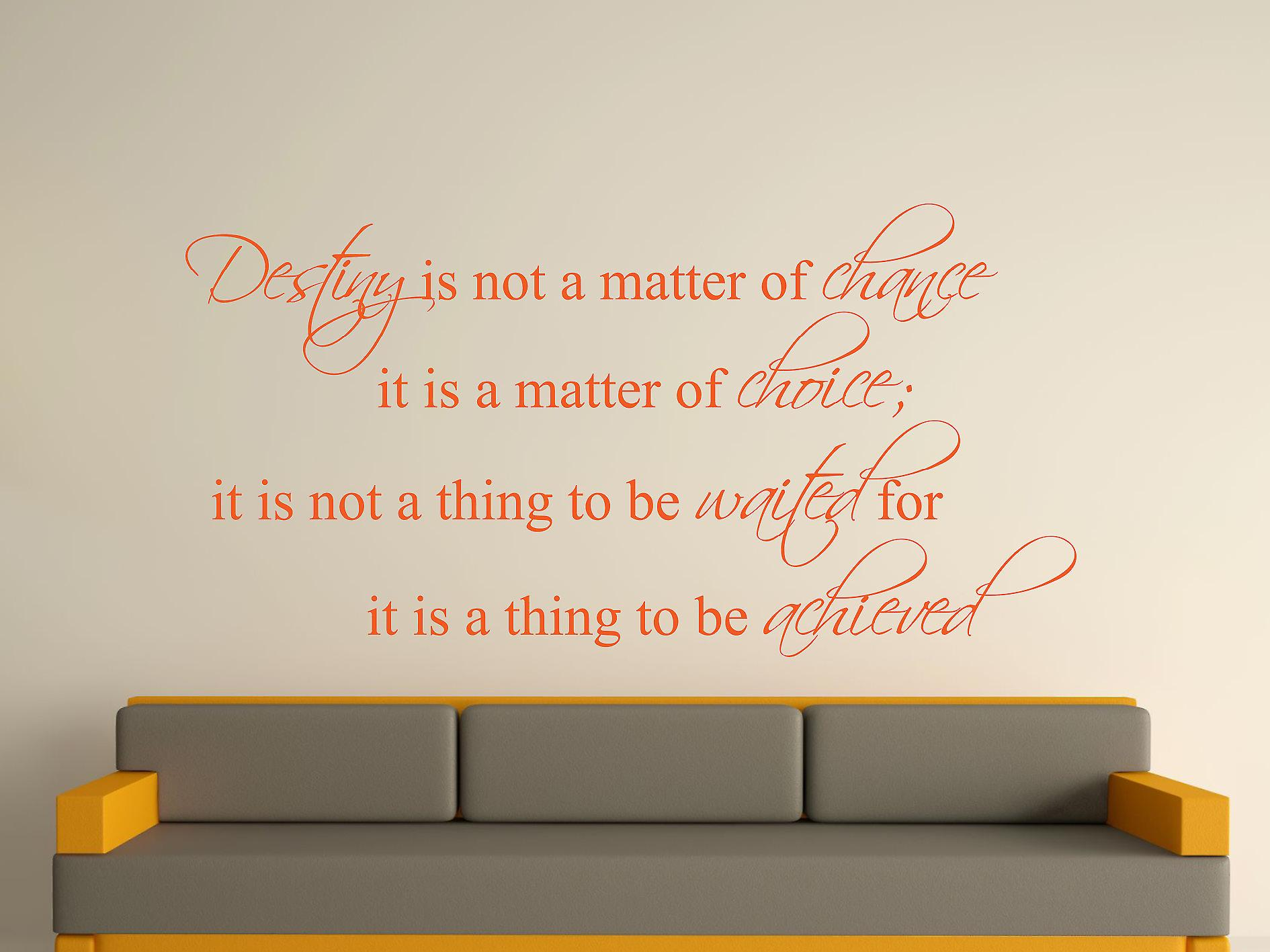 Destiny Is Not A Matter of Chance Wall Art Sticker - Orange