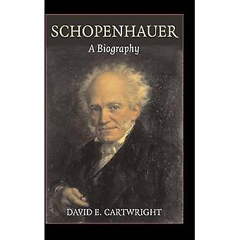 Schopenhauer by David E Cartwright