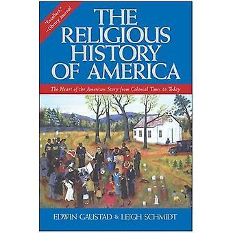 Religiös historia av Amerika den av Gaustad & Edwin S.