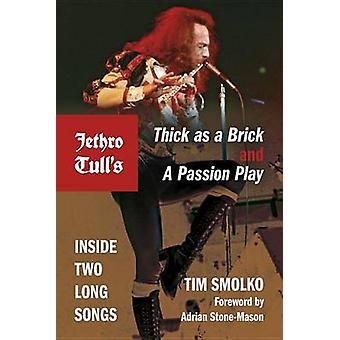 Jethro Tulls tjock som en tegelsten och en Passion Play släpper två långa låtar av Smolko & Timothy J.