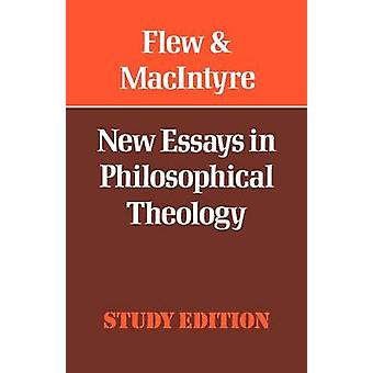 New Essays in Philosophical Theology by Flew & Anthony