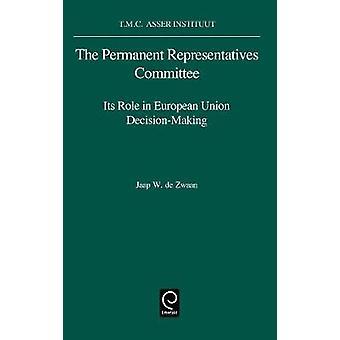 The Permanent Representat.Committee by Zwaan & J. W. De