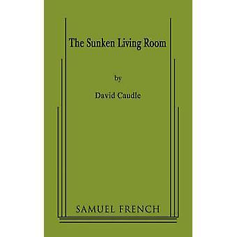 De verzonken woonkamer door Caudle & David