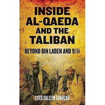 Inside AlQaeda och talibanerna bortom Bin Ladin och 911 av Shahzad & Syed Saleem