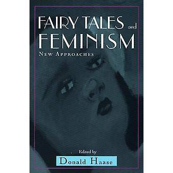 Sagor och Feminism nya infallsvinklar av Haase & Donald