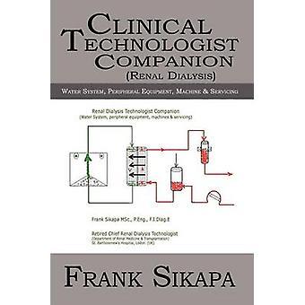 Klinischen Technologe CompanionRenal Wassersystem Peripheriegeräte Dialysegerät durch Sikapa & Frank