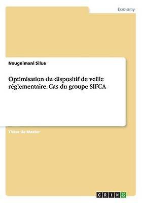 Optimisation du dispositif de veille rglementaire. Cas du groupe SIFCA by Silue & Nougnihommei