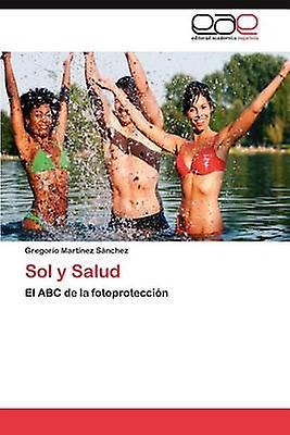 Sol y Salud by Mart Nez S. Nchez & Gregorio