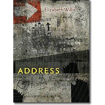 Address by Elizabeth Willis - 9780819573483 Book
