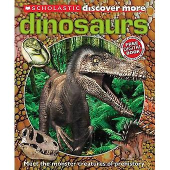 Scholastic Discover More - Dinosaurs by Penelope Arlon - Tory Gordon-H