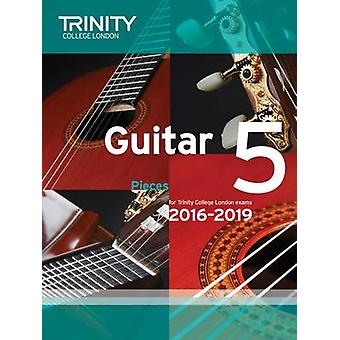 Guitar Exam Pieces Grade 5 2016-2019 by Trinity College London - 9780