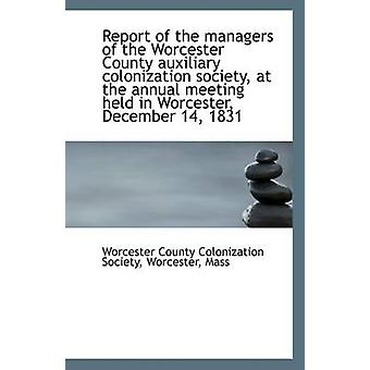 Report of the Managers of the Worcester County Auxiliary Colonization
