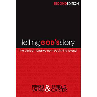 Telling God's Story (2nd) by Preben Vang - Terry G Carter - 978143368