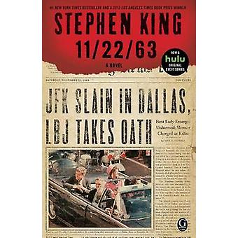 11/22/63 by Stephen King - 9781451627299 Book