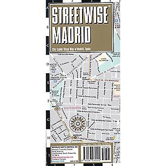 Streetwise Madrid Map - Laminated City Center Street Map of Madrid -
