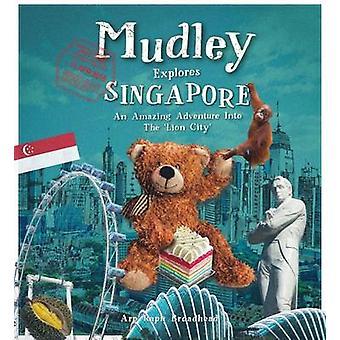 Mudley Esplora Singapore-un'avventura incredibile nella città del leone-
