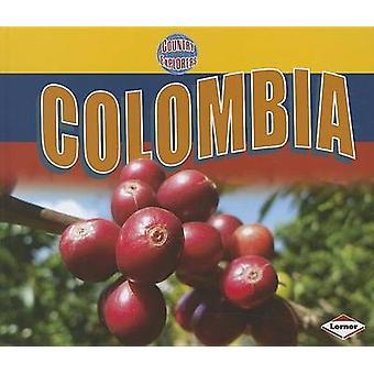 Colombia by Cheryl Blackford - 9780761364177 Book