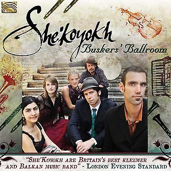 She'Koyokh - Buskers' Ballroom [CD] USA import