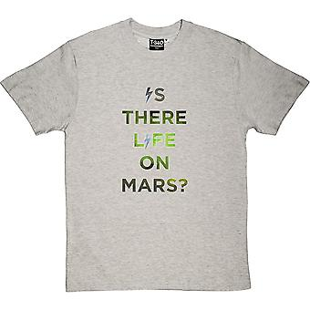 Is There Life On Mars Men's T-Shirt