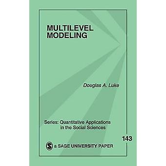 Modelagem multinível por Luke & A. Douglas
