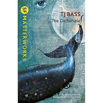 The Godwhale by T. J. Bass - 9780575129931 Book