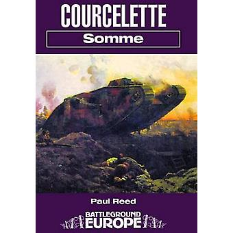 Courcelette - Somme by Paul Reed - 9780850525922 Book