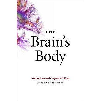 Hjernens krop - neurovidenskab og legemlige politik af Victoria Pit