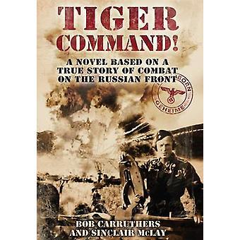 Tygrys polecenia przez Bob Carruthers - 9781781592403 książki