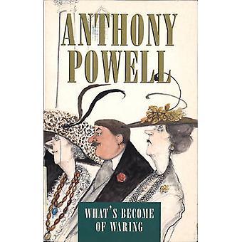 Hvad er der blevet af Waring af Anthony Powell - 9781784750602 bog