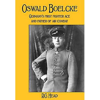 Oswald Boelcke - Germany's First Fighter Ace and Father of Air Combat