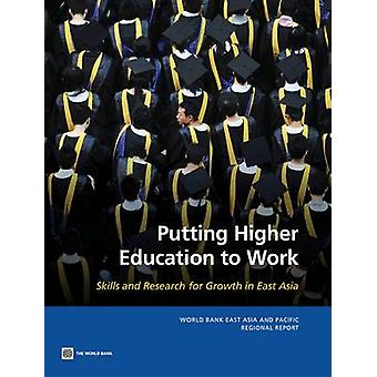 Putting Higher Education to Work - Skills and Research for Growth in E