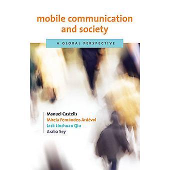 Comunicazione mobile e società - una prospettiva globale da Manuel Cast