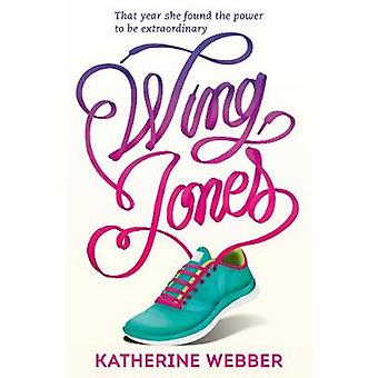 Dokonać rezerwacji Jones skrzydła przez Katherine Webber - Luke Lucas - 9781406369090