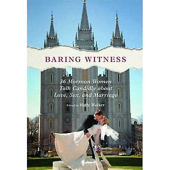 Baring Witness