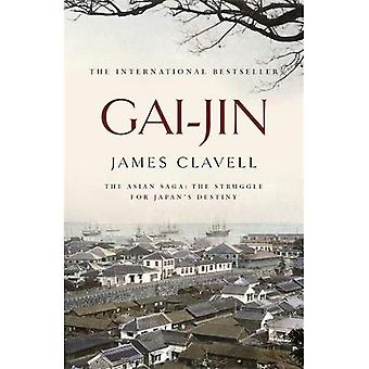 Gai-jin: A Novel of Japan (Asian saga)