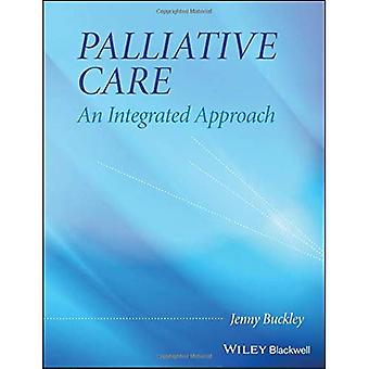 Palliative Care: Ein integrierter Ansatz